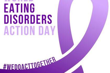 Παγκόσμια Ημέρα Διατροφικών Διαταραχών – Ενημέρωση και Ευαισθητοποίηση